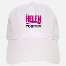 It's A Helen Thing You Wouldn't Understand! Baseba