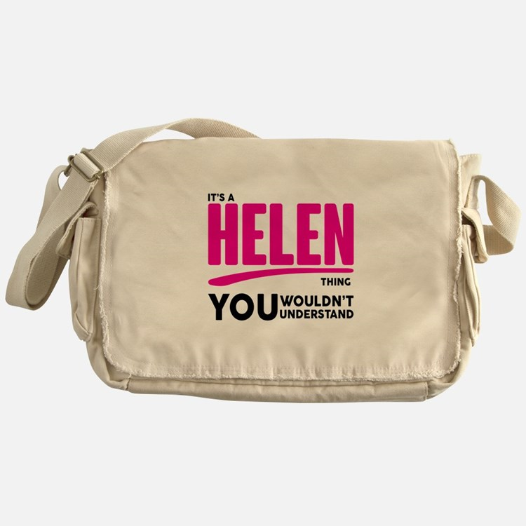 It's A Helen Thing You Wouldn't Understand! Messen