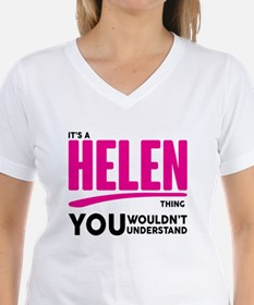 It's A Helen Thing You Wouldn't Understand! T-Shir