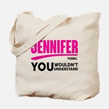 It's A Jennifer Thing You Wouldn't Understand! Tot