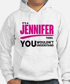 It's A Jennifer Thing You Wouldn't Understand! Hoo