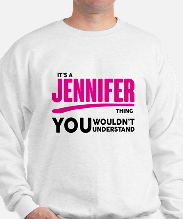It's A Jennifer Thing You Wouldn't Understand! Swe