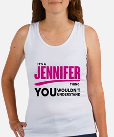 It's A Jennifer Thing You Wouldn't Understand! Tan