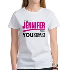 It's A Jennifer Thing You Wouldn't Understand! T-S