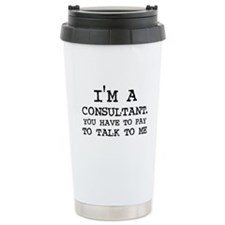 Funny Consultants Travel Mug