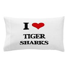 I love Tiger Sharks Pillow Case