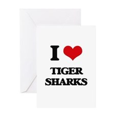 I love Tiger Sharks Greeting Cards