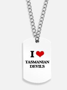 I love Tasmanian Devils Dog Tags