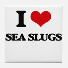 I love Sea Slugs Tile Coaster