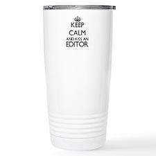 Keep calm and kiss an E Travel Mug