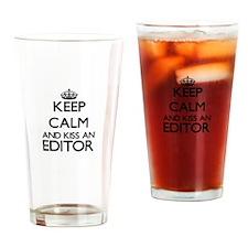 Keep calm and kiss an Editor Drinking Glass