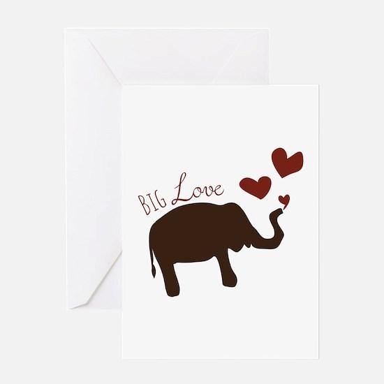 Big Love Greeting Cards