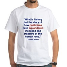 WHAT IS HISTORY T-Shirt