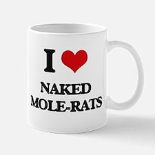 I love Naked Mole-Rats Mugs