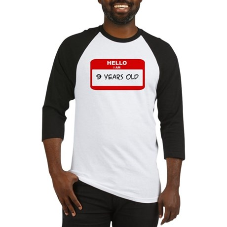 I am 9 Years Old years old (t Baseball Jersey