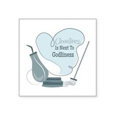 Cleanliness Is Next To Godliness Sticker