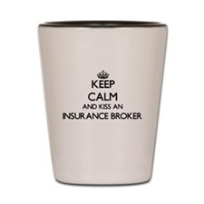 Keep calm and kiss an Insurance Broker Shot Glass