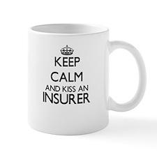 Keep calm and kiss an Insurer Mugs