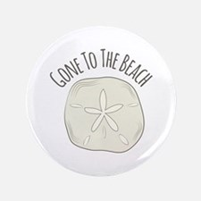 """Gone To Beach 3.5"""" Button"""