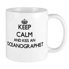 Keep calm and kiss an Oceanographist Mugs