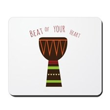 Beat Of Your Heart Mousepad