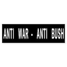 Anti War Anti Bush Bumper Bumper Sticker