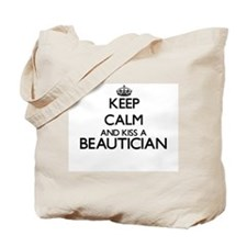 Keep calm and kiss a Beautician Tote Bag
