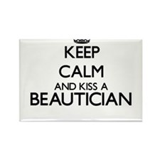 Keep calm and kiss a Beautician Magnets
