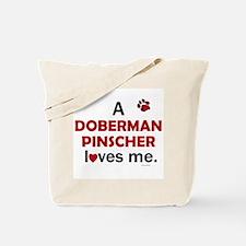 A Doberman Loves Me Tote Bag