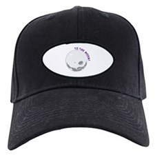 To The Moon! Baseball Hat