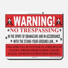 'The Obamacare -- Stand Your Ground' Mousepad