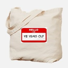 I am 42 Years Old years old ( Tote Bag