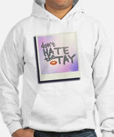 Don't Hate the Tay Hoodie