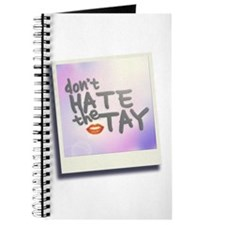 Don't Hate the Tay Journal