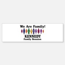 KENNEDY reunion (we are famil Bumper Bumper Bumper Sticker