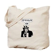 Uncle Sam Stop The Vocal Fry Tote Bag