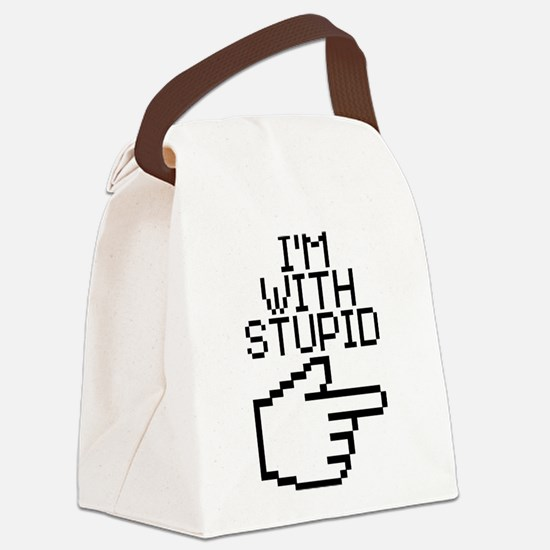 Im With Stupid Canvas Lunch Bag