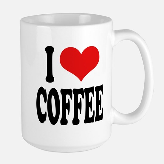 I Love Coffee Large Mug