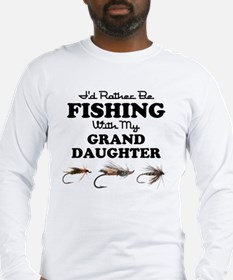 Rather Be Fishing Granddaughte Long Sleeve T-Shirt