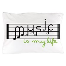 Music Is Life Pillow Case