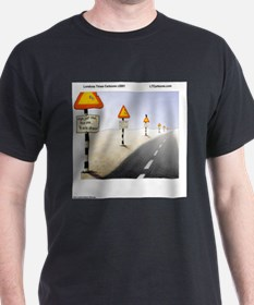 Signs Everywhere Signs T-Shirt