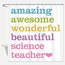 Science Teacher Shower Curtain
