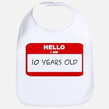 I am 10 Years Old years old ( Bib