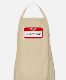 I am 10 Years Old years old ( BBQ Apron
