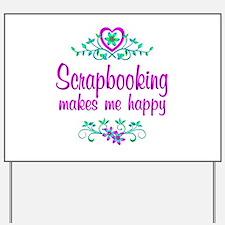 Scrapbooking Happy Yard Sign
