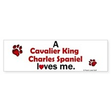 A Cavalier Loves Me Bumper Bumper Sticker