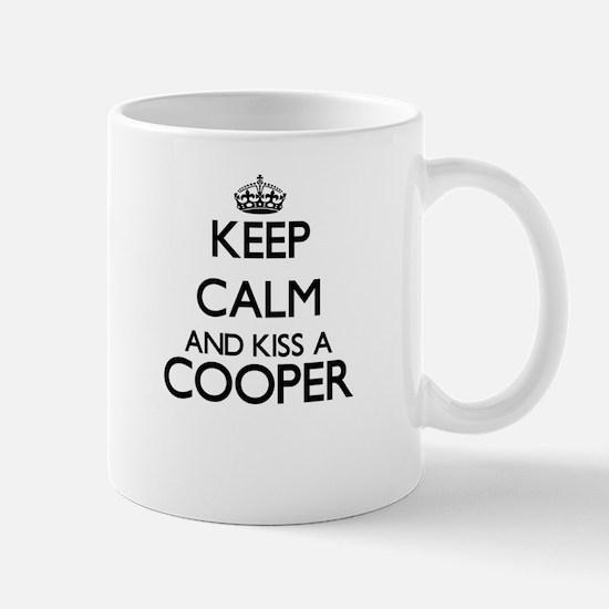 Keep calm and kiss a Cooper Mugs