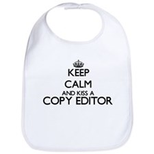 Keep calm and kiss a Copy Editor Bib