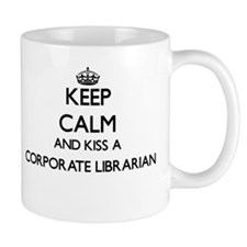 Keep calm and kiss a Corporate Librarian Mugs