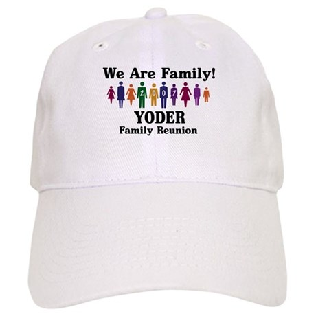 YODER reunion (we are family) Cap